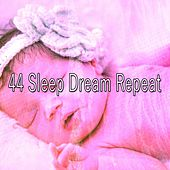 44 Sleep Dream Repeat de White Noise Babies