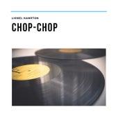 Chop-Chop von Lionel Hampton