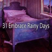 31 Embrace Rainy Days de Thunderstorm Sleep