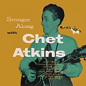 Stringin' Along with Chet Atkins de Chet Atkins