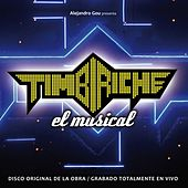 Timbiriche, El Musical de Various Artists