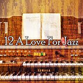 12 A Love for Jazz by Bar Lounge