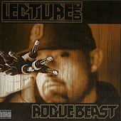 Rogue Beast by Lecture One