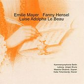 Mayer: Symphony No. 5 - Mendelssohn: Hero und Leander - Le Beau: Piano Concerto, Op. 37 by Various Artists