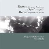 Strauss: Also sprach Zarathustra - Ligeti: Atmospheres - Mozart: Symphony No. 41,