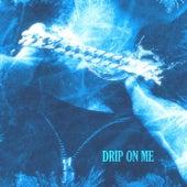 Drip on Me de Terror