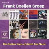 The Golden Years of Dutch Pop Music de Frank Boeijen Groep