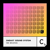 We Belong de Sneaky Sound System
