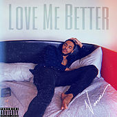 Love Me Better by Vonne