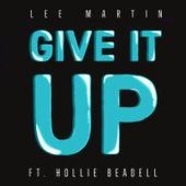 Give It up! von Lee Martin