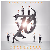 Translated: 10th Anniversary Album by Bentley Jones