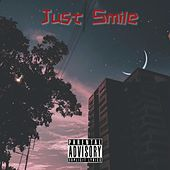 Just Smile by Memxcalibeezy