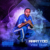VibeTrap by Aaayyoo