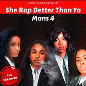 She Rap Better Than Ya Mans 4 by Various Artists