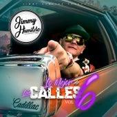 Jimmy Humilde Presenta Lo Mejor De Las Calles Vol. 6 de Various Artists