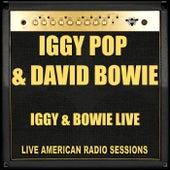 Iggy & Bowie Live (Live) by Iggy Pop
