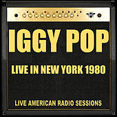 Live in New York 1980 (Live) by Iggy Pop