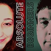 Absolute Beginners von Annabella