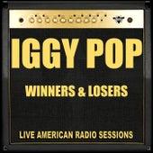 Winners & Losers (Live) by Iggy Pop