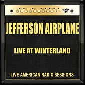 Live at Winterland (Live) von Jefferson Airplane