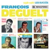 1958-1960 : Les succès (Remasterisé en 2019) de François Deguelt