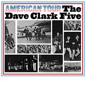 American Tour (2019 Remaster) by The Dave Clark Five