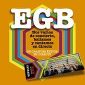 EGB. Nos vamos de concierto, bailamos y cantamos en directo de Various Artists