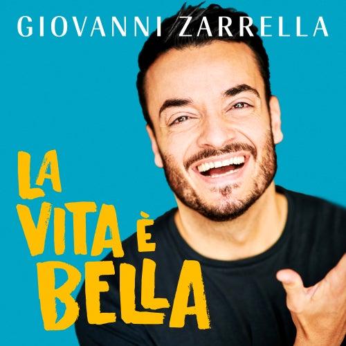 La vita è bella von Giovanni Zarrella
