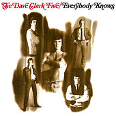 Everybody Knows (2019 Remaster) di The Dave Clark Five