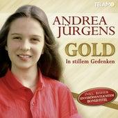 Gold (In stillem Gedenken) von Andrea Jürgens