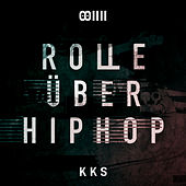 Rolle über HipHop (feat. Kool Savas) by AchtVier
