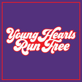 Young Hearts Run Free by Various Artists
