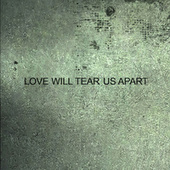 Love Will Tear Us Apart by Various Artists