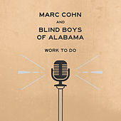 Work To Do by Marc Cohn