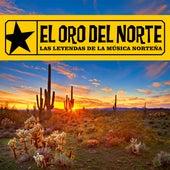 El Oro del Norte: Las Leyendas de la Música Norteña de Various Artists
