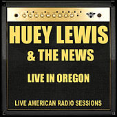 Live in Oregon (Live) de Huey Lewis and the News