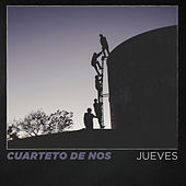 Jueves de El Cuarteto De Nos