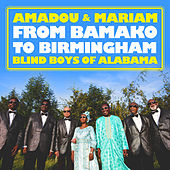 From Bamako to Birmingham by Amadou & Mariam