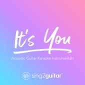 It's You (Acoustic Guitar Karaoke Instrumentals) de Sing2Guitar