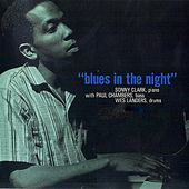 Blues In The Night (Remastered) by Sonny Clark