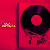 Toca Kizomba von Various Artists