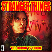 Stranger Things - The Iconic TV Theme by TV Themes