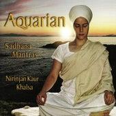 Aquarian Sadhana Mantras de Nirinjan Kaur Khalsa