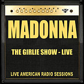 The Girlie Show - Live (Live) von Madonna