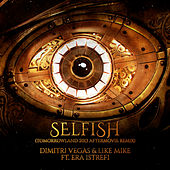 Selfish (Tomorrowland 2013 Aftermovie Remix) van Dimitri Vegas & Like Mike