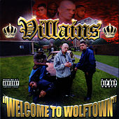 Welcome To Wolftown by Villains
