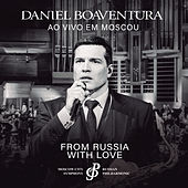 From Russia With Love (Ao Vivo) by Daniel Boaventura