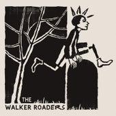 The Walker Roaders by The Walker Roaders