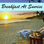 Breakfast At Sunrise de Various Artists