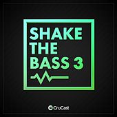 Shake the Bass 3 von Various Artists